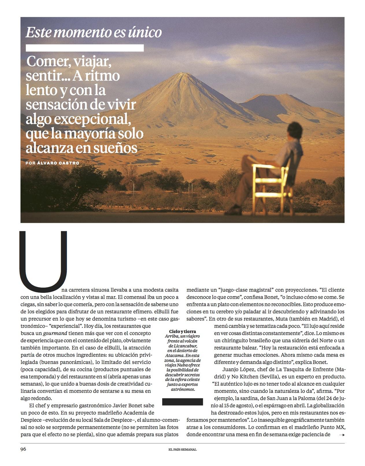 Este momento es único/ El País Semanal
